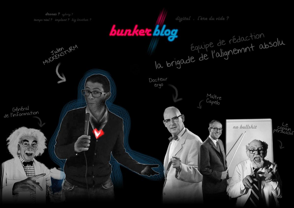 L'équipe de rédaction du Bunker blog