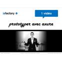 Vidéo prototyper avec Axure - wireframing